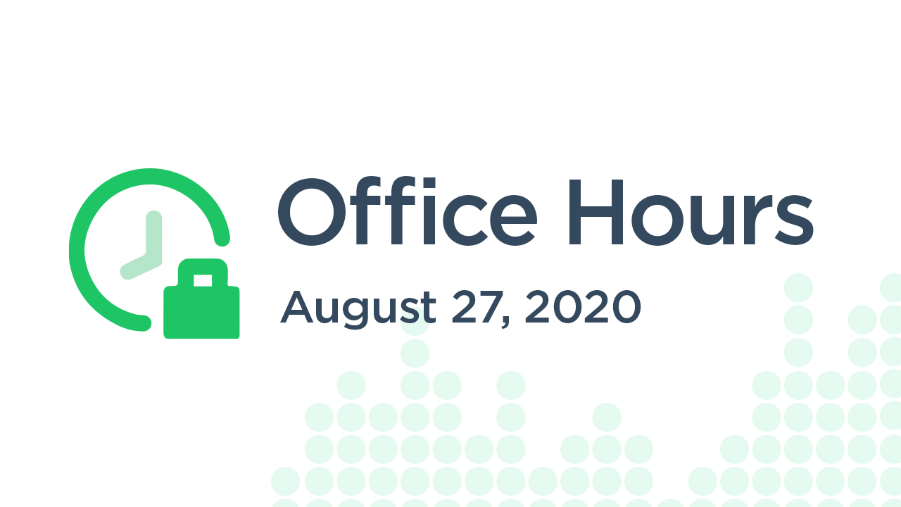 Office Hours (August 27th 2020)