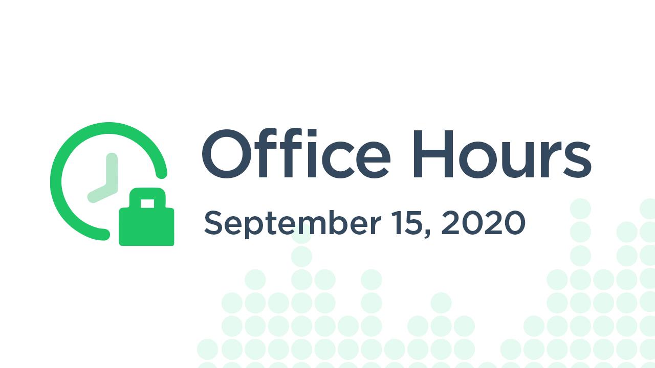 Office Hours (September 15th 2020)