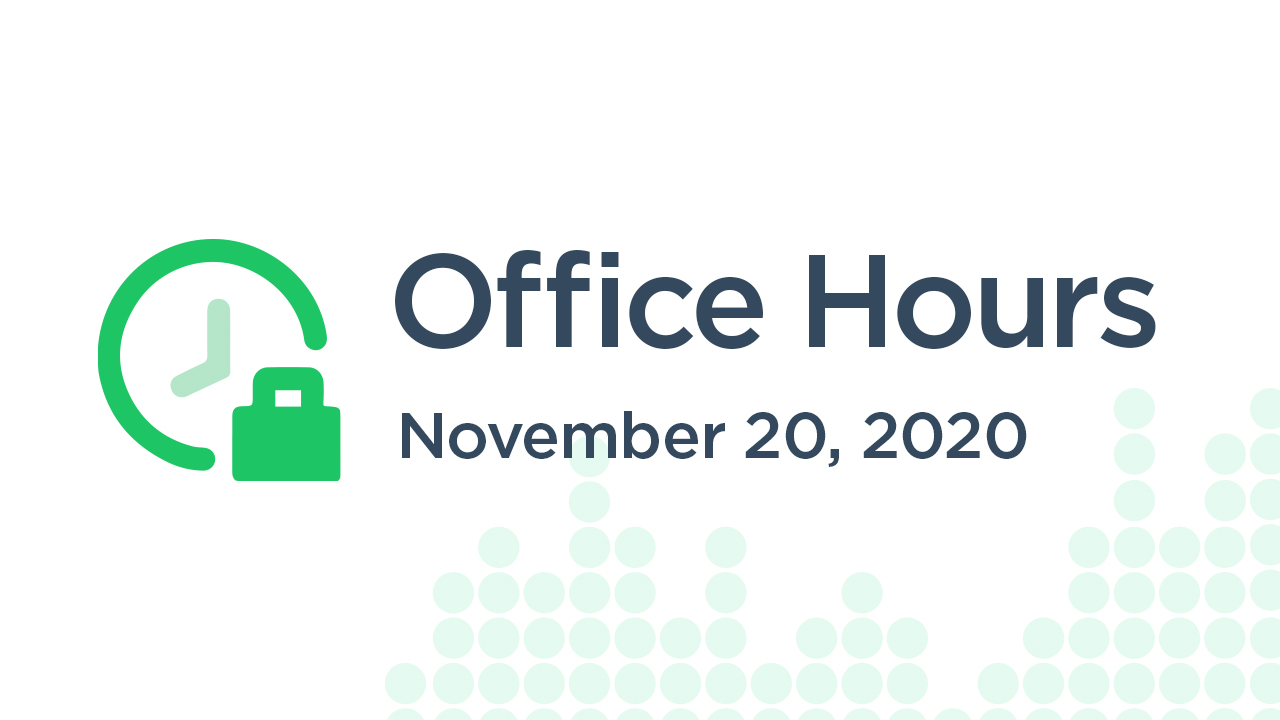 Office Hours (November 20th 2020)