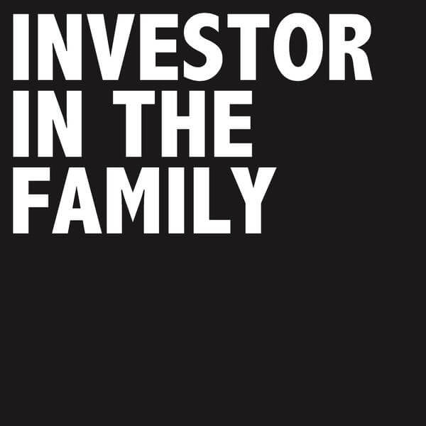 Investor in the Family