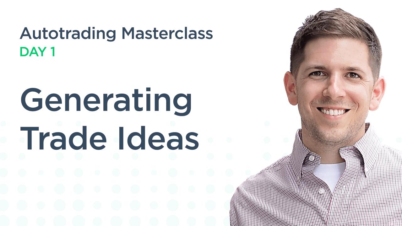 Generating Trade Ideas