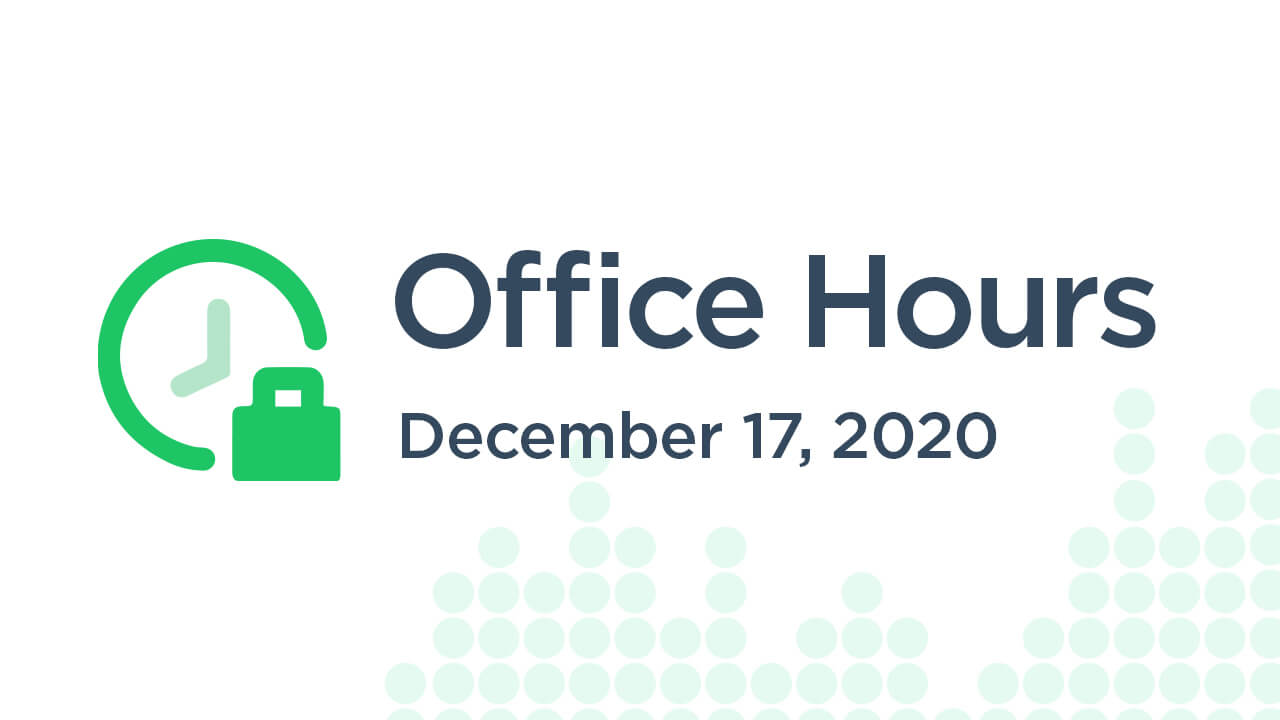 Office Hours (December 17th 2020)
