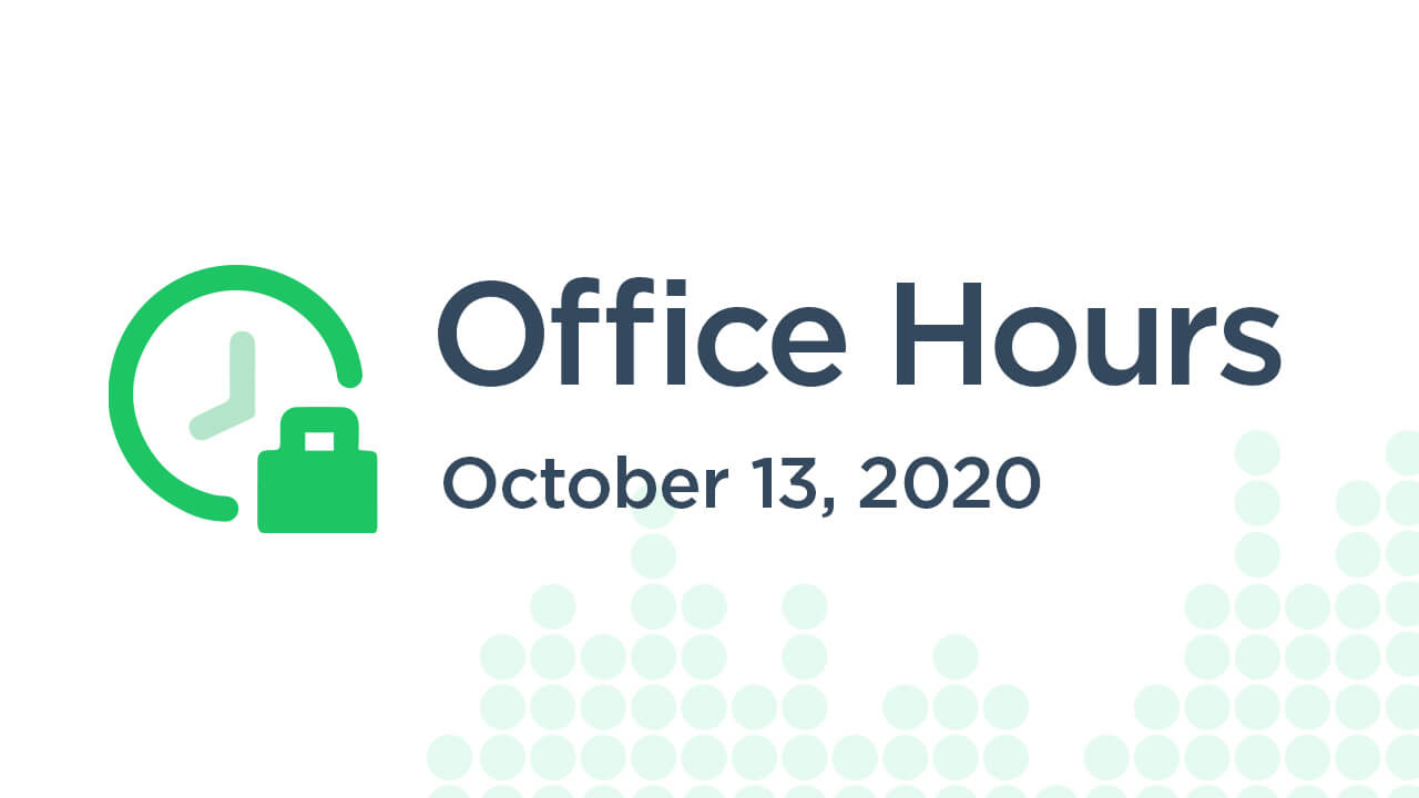 Office Hours (October 13th 2020)
