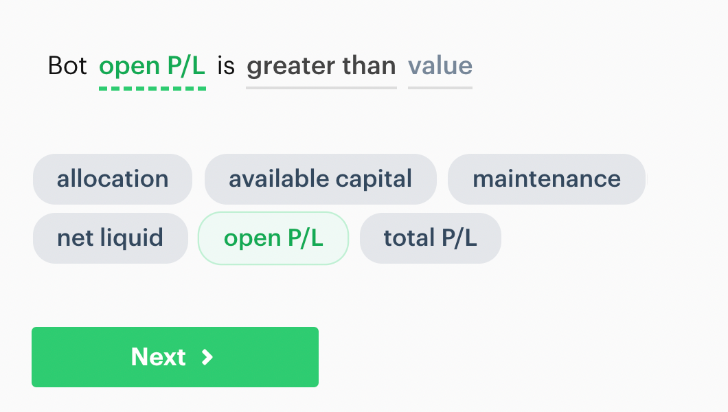 Bot open p/l is greater than decision recipe