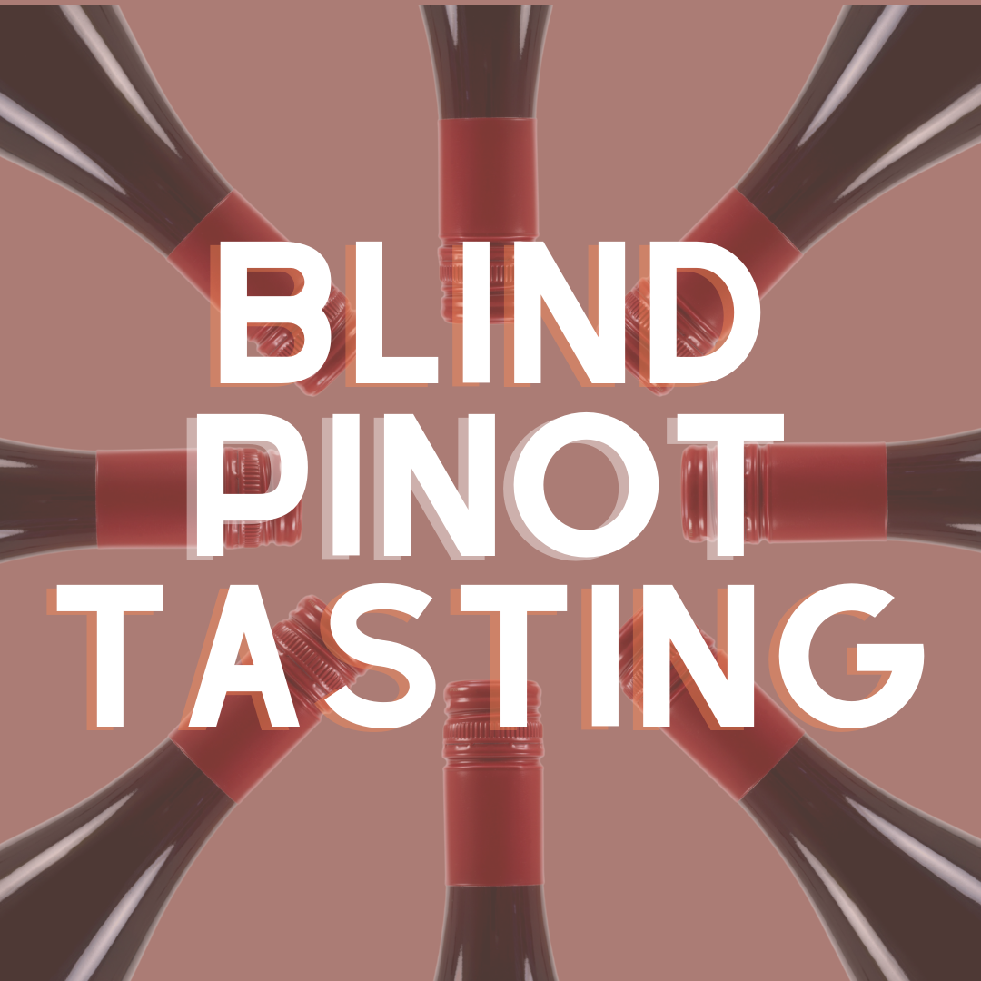 Blind Wine Tasting - A Pinot Noir Comparison
