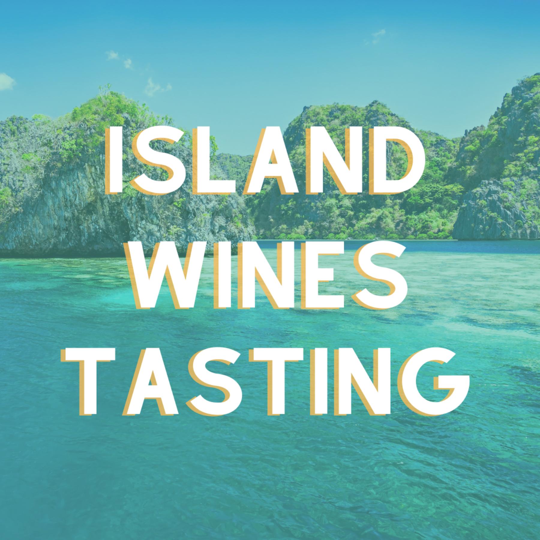Island Wines - a Virtual Wine Tasting Series