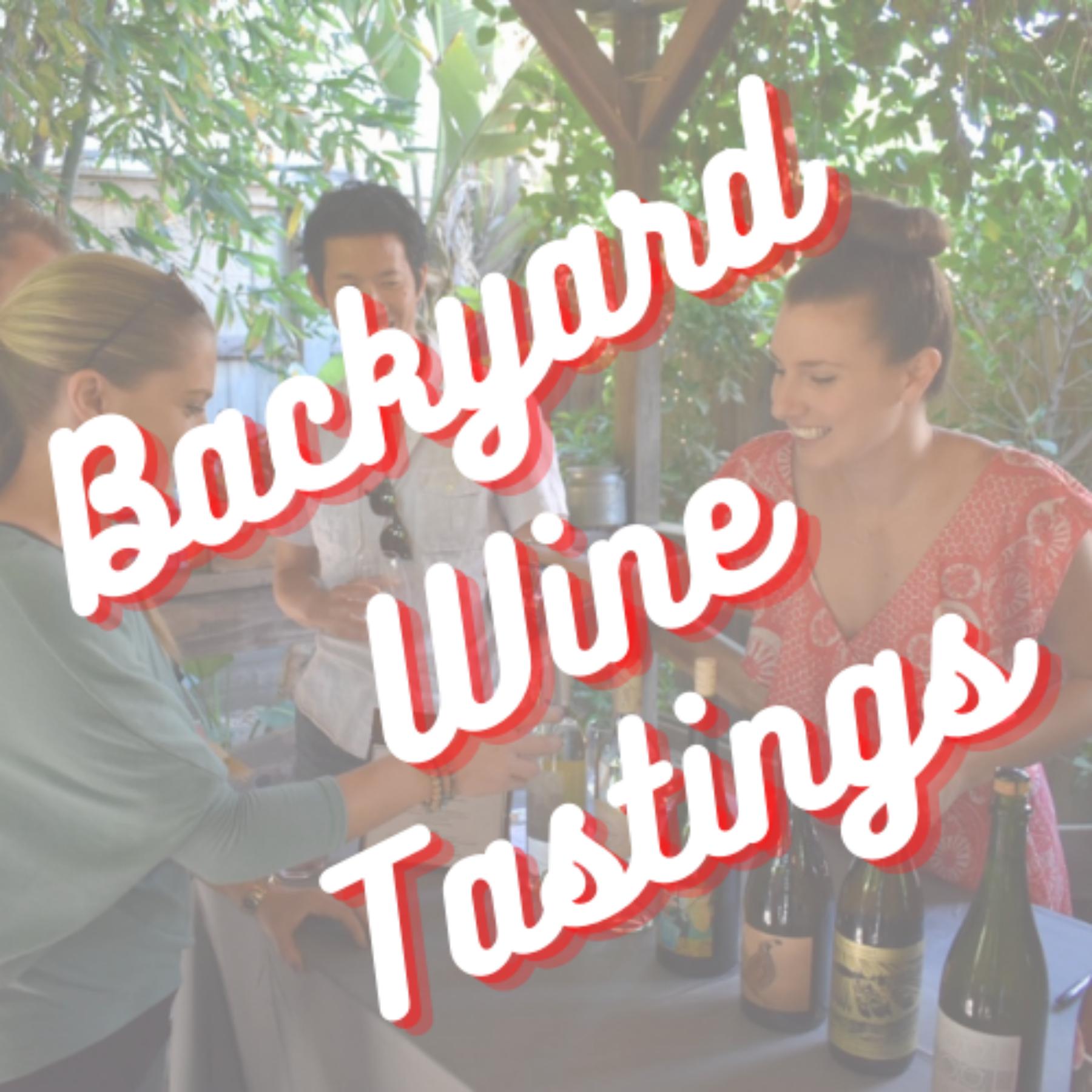 Backyard Wine Tastings