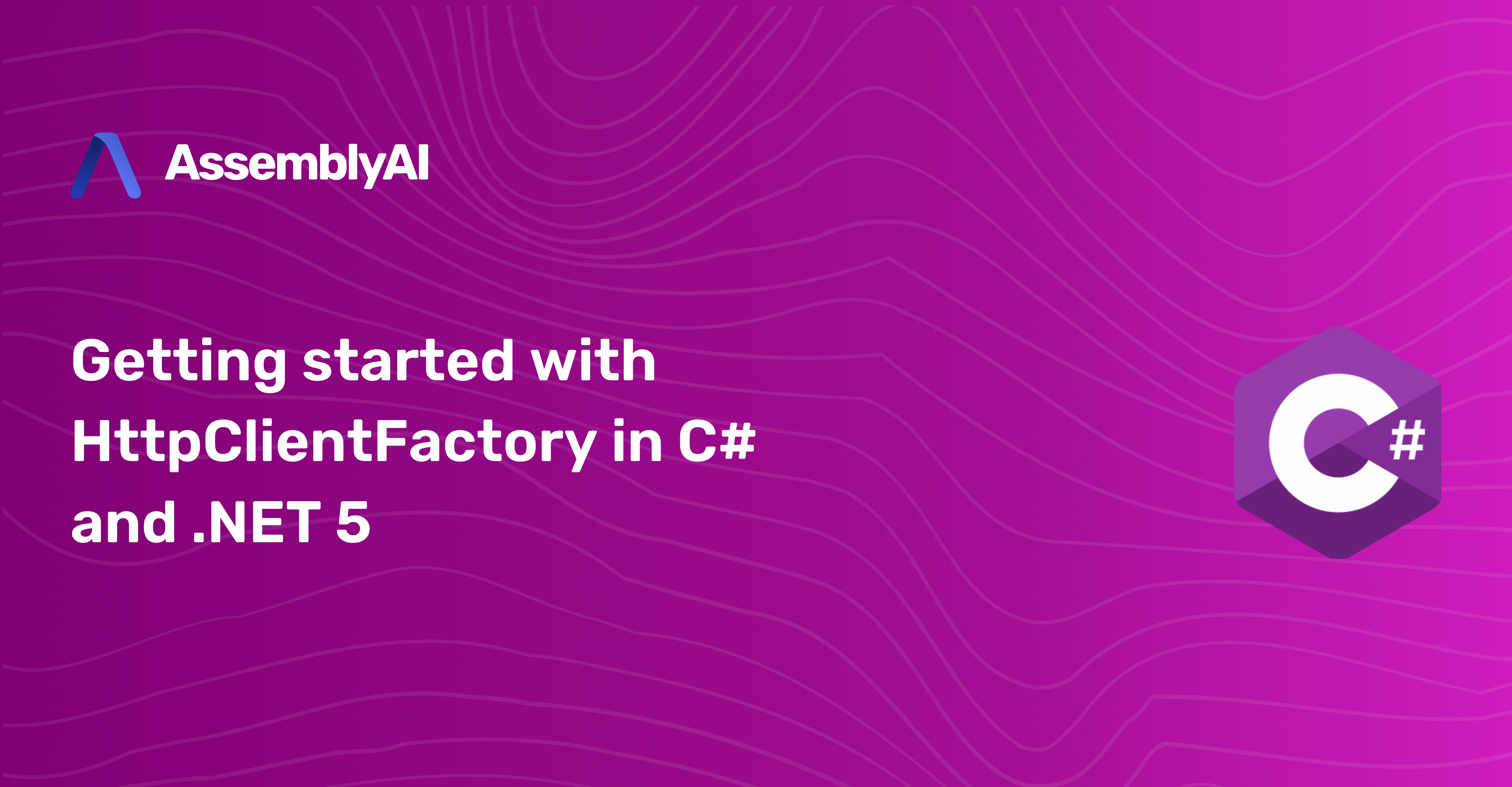 Getting started with HttpClientFactory in C# and .NET 5