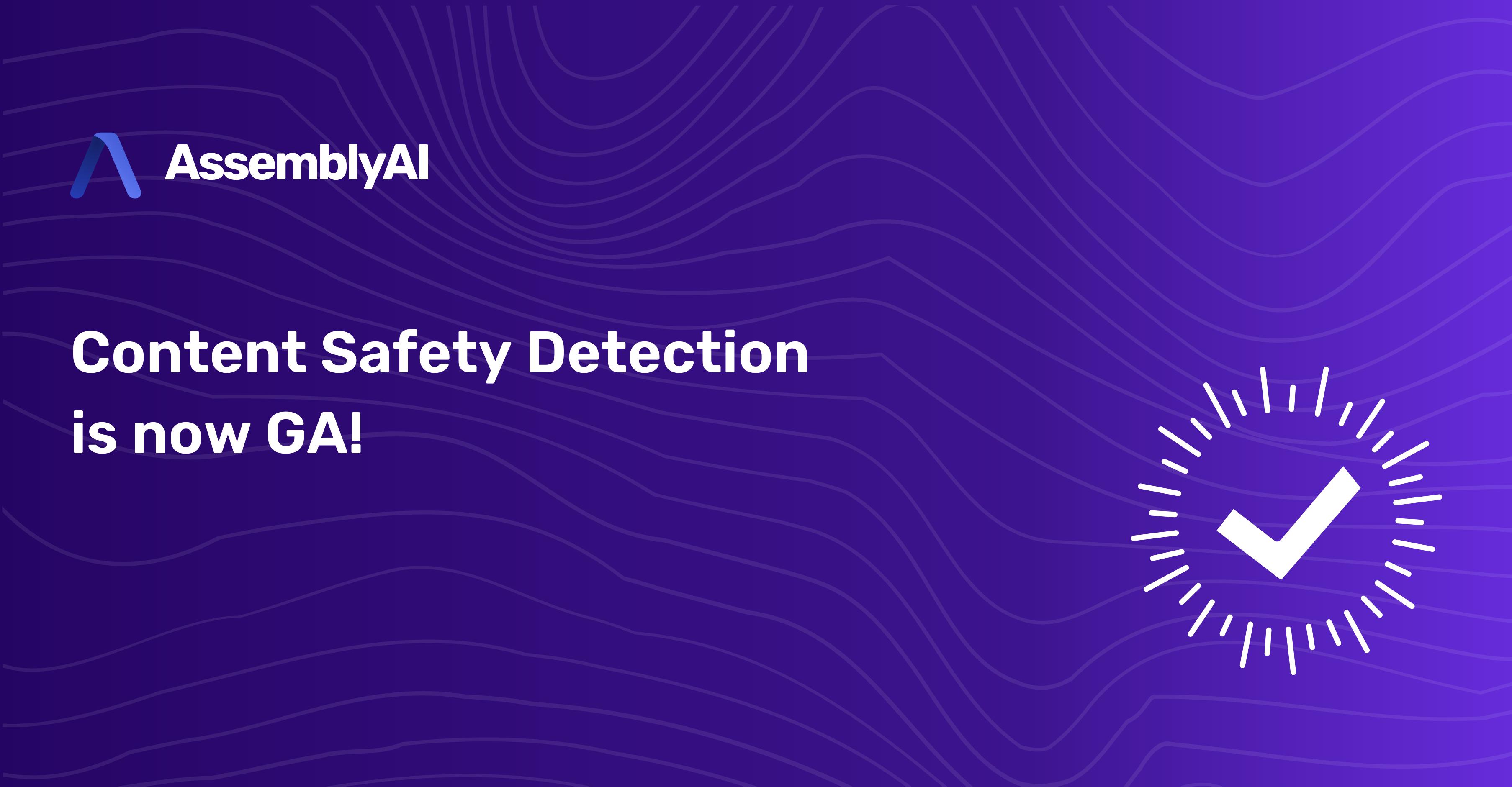 Feature Announcement: Content Safety Detection