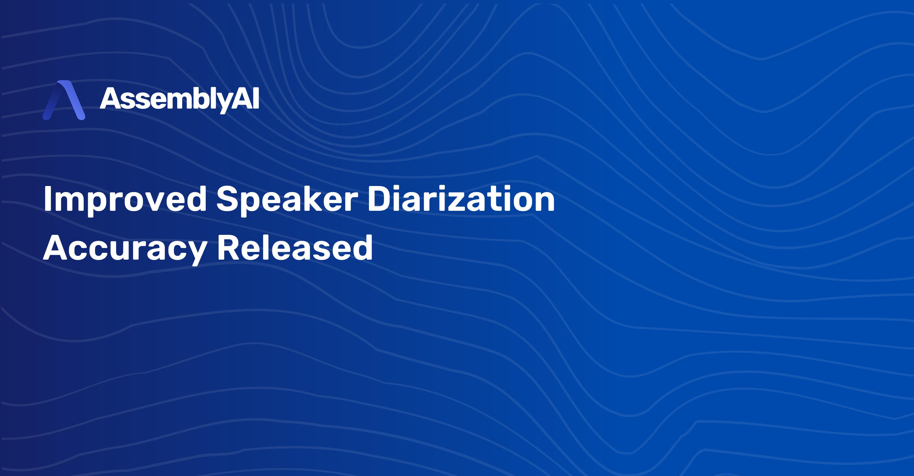 Changelog: New Speaker Diarization model released