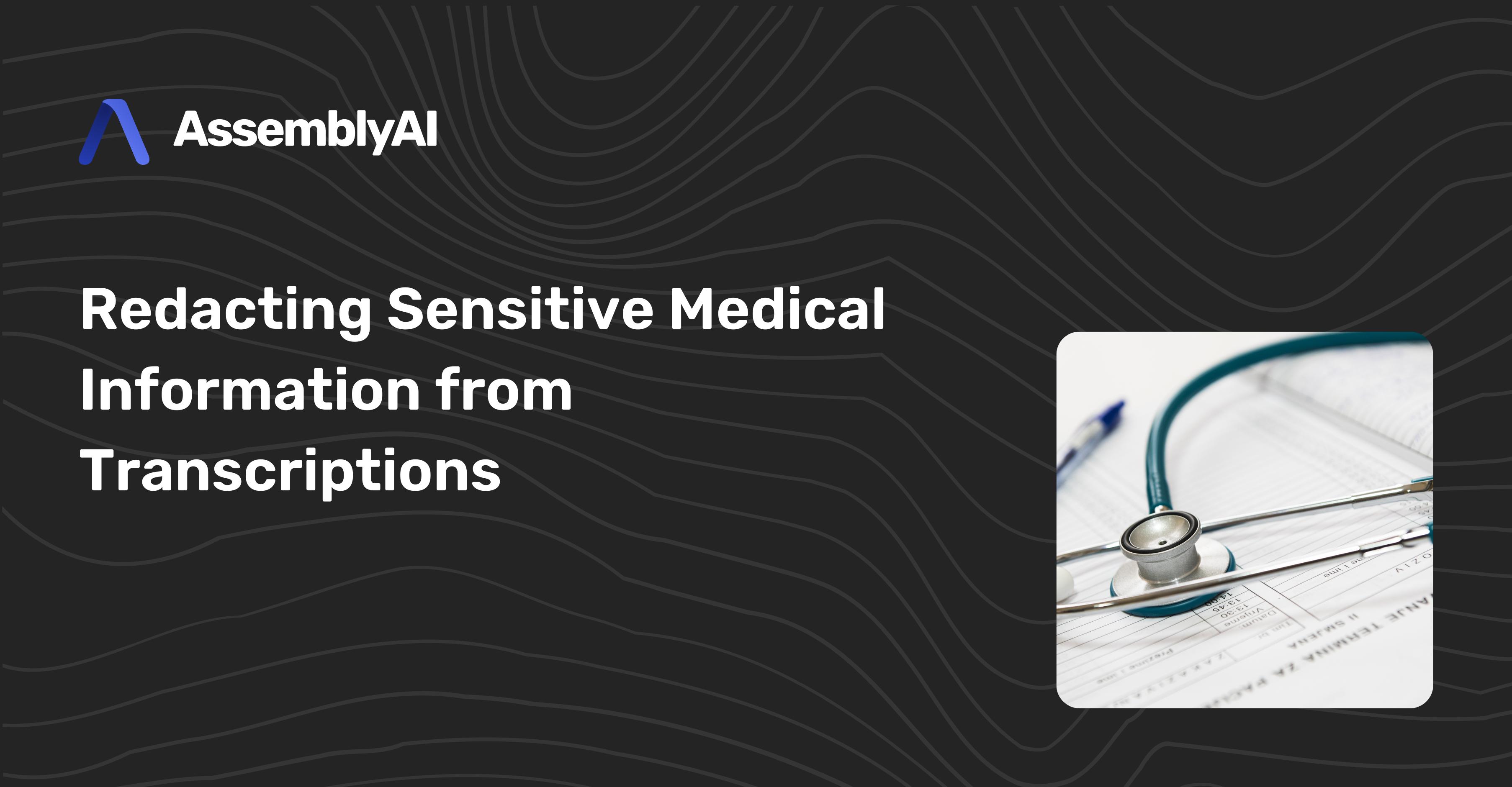 Redacting Sensitive Medical Information from Transcriptions