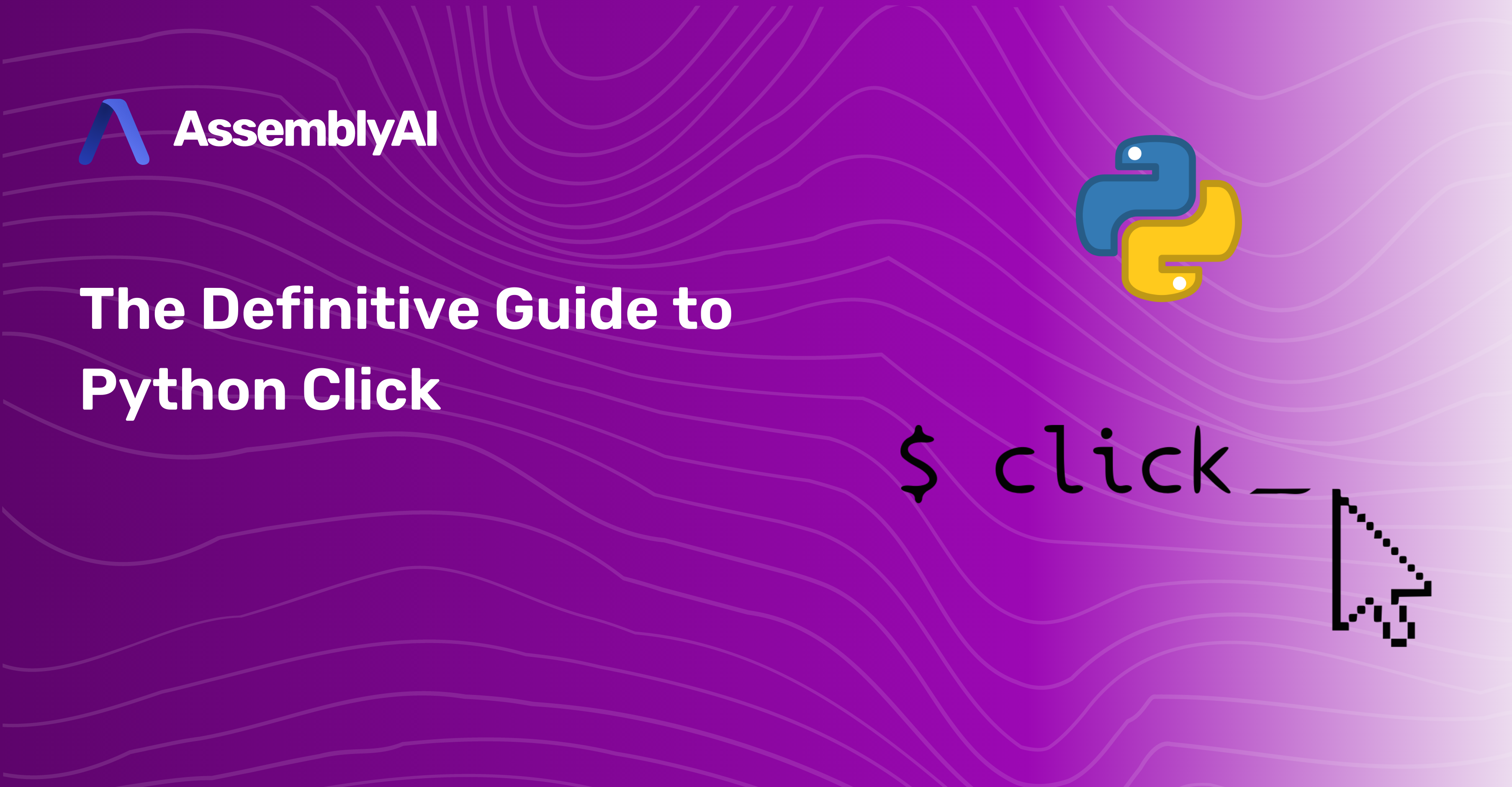 The Definitive Guide to Python Click