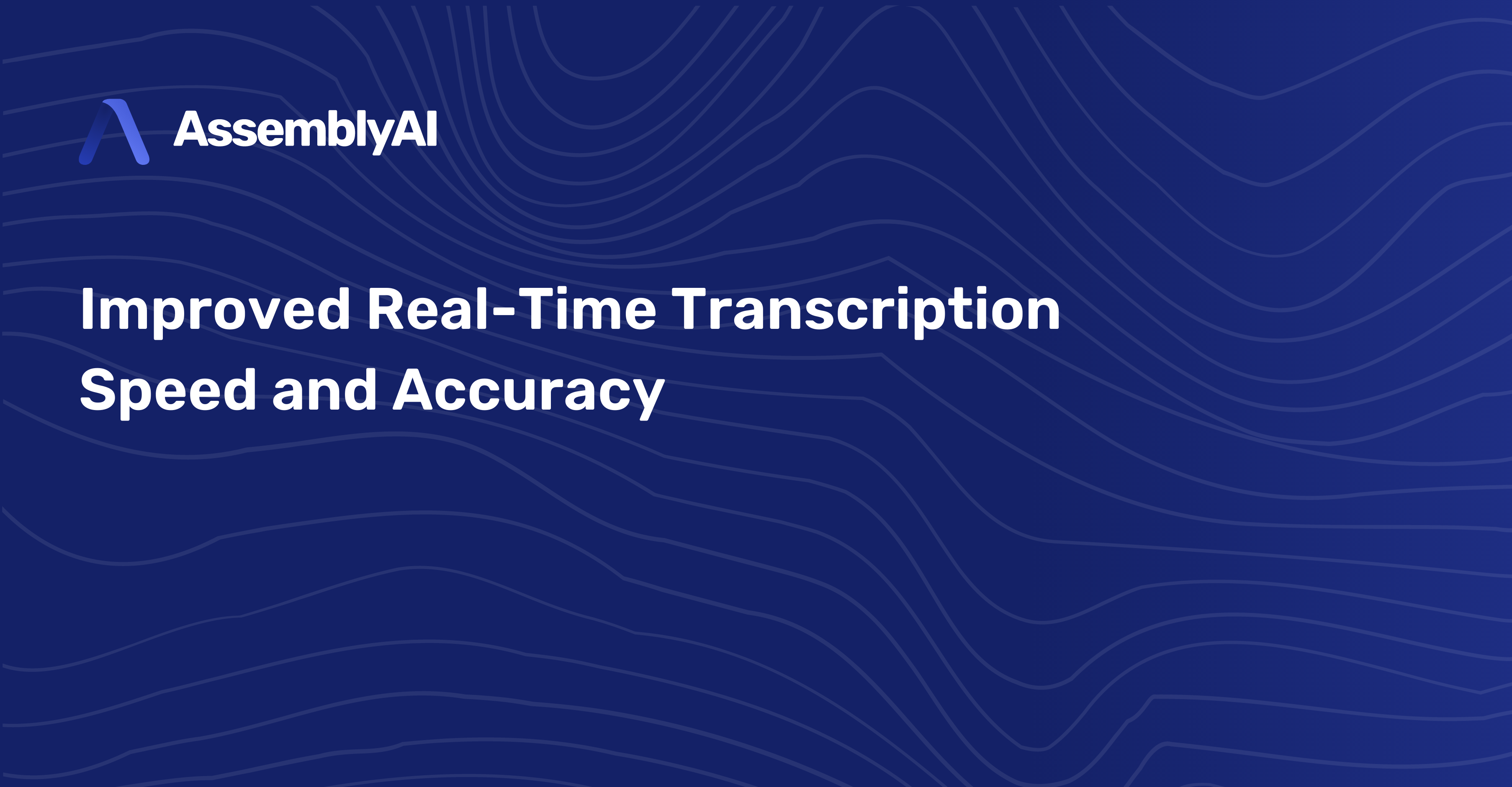 Improved Real-Time Transcription Speed and Accuracy