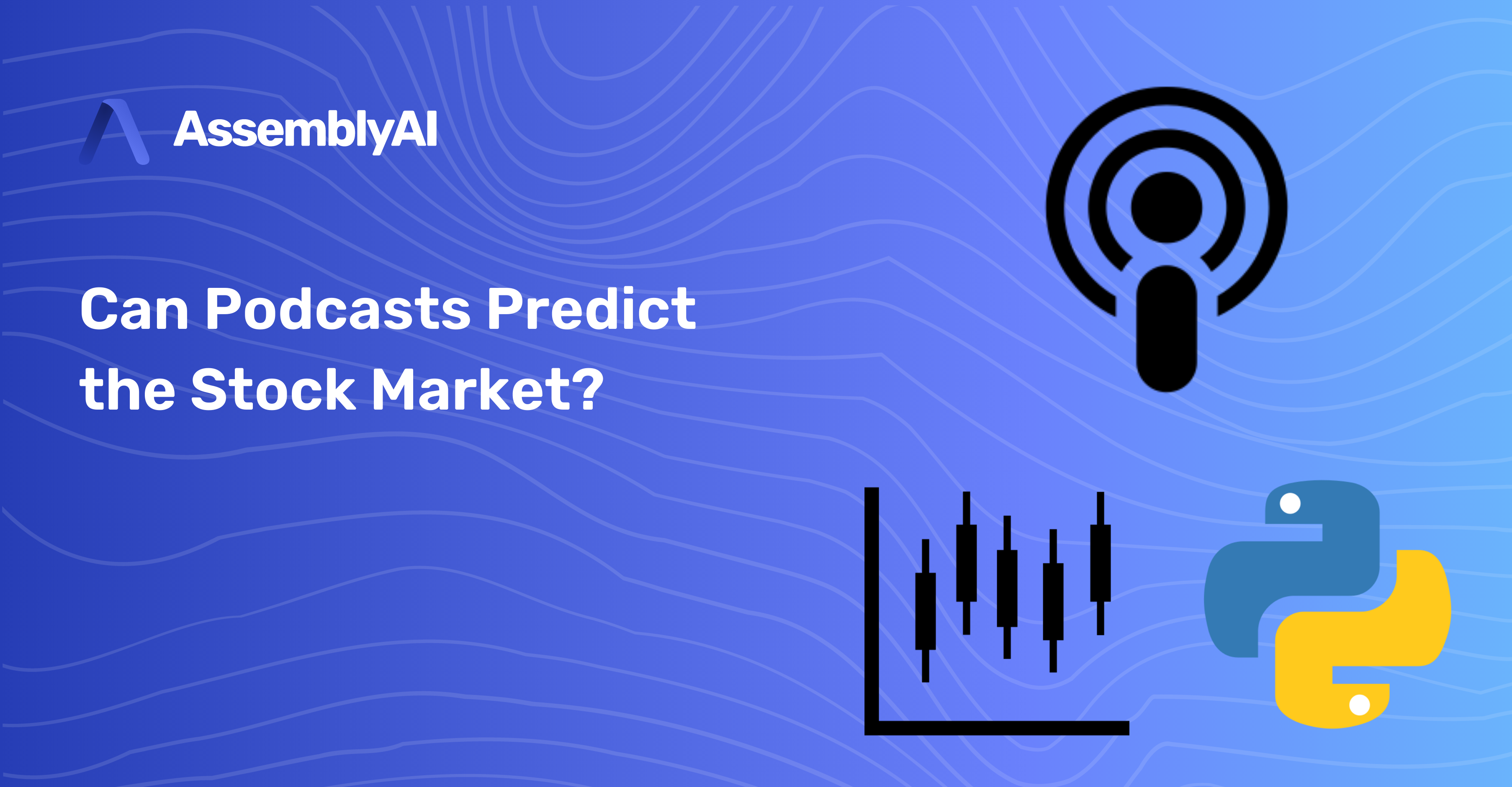 Can Podcasts Predict the Stock Market with AssemblyAI, The Daily, and Up First