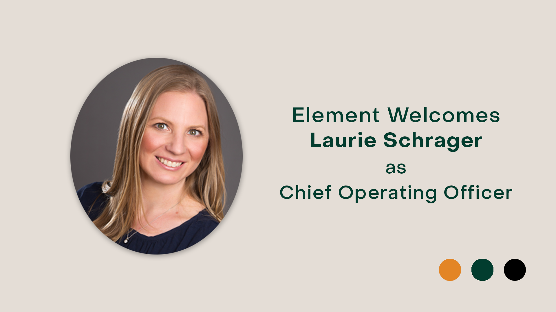 Introducing Laurie Schrager as Chief Operating Officer