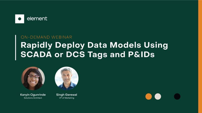 Rapidly Deploy Data Models Using SCADA or DCS Tags and P&IDs