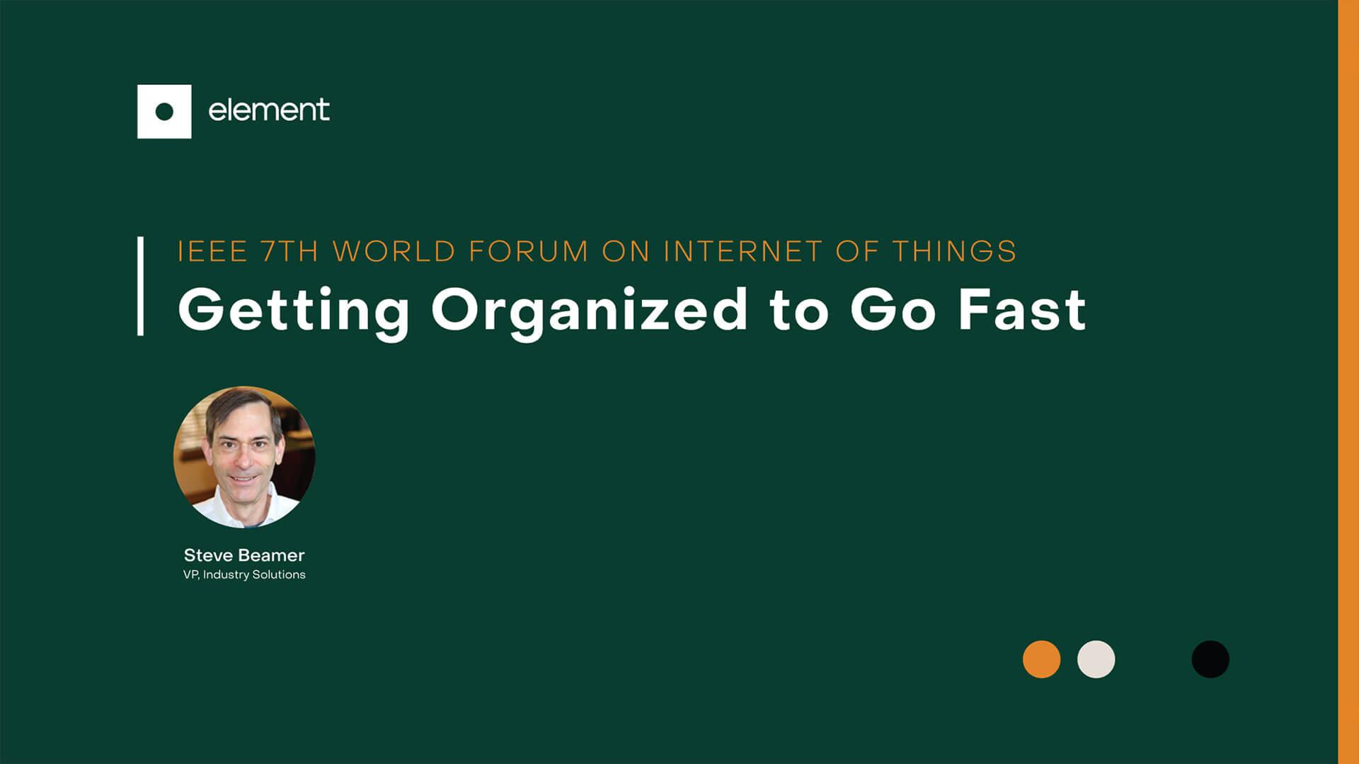 Getting Organized To Go Fast
