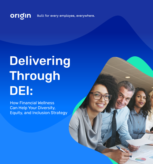 How Financial Wellness Can Help Your Diversity, Equity, and Inclusion Strategy eBook Cover from Origin Financial Wellness