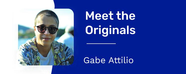 Meet The Originals: Gabe Attilio