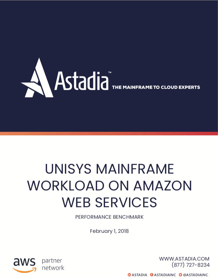 Unisys Mainframe Workload on AWS: Performance Benchmark