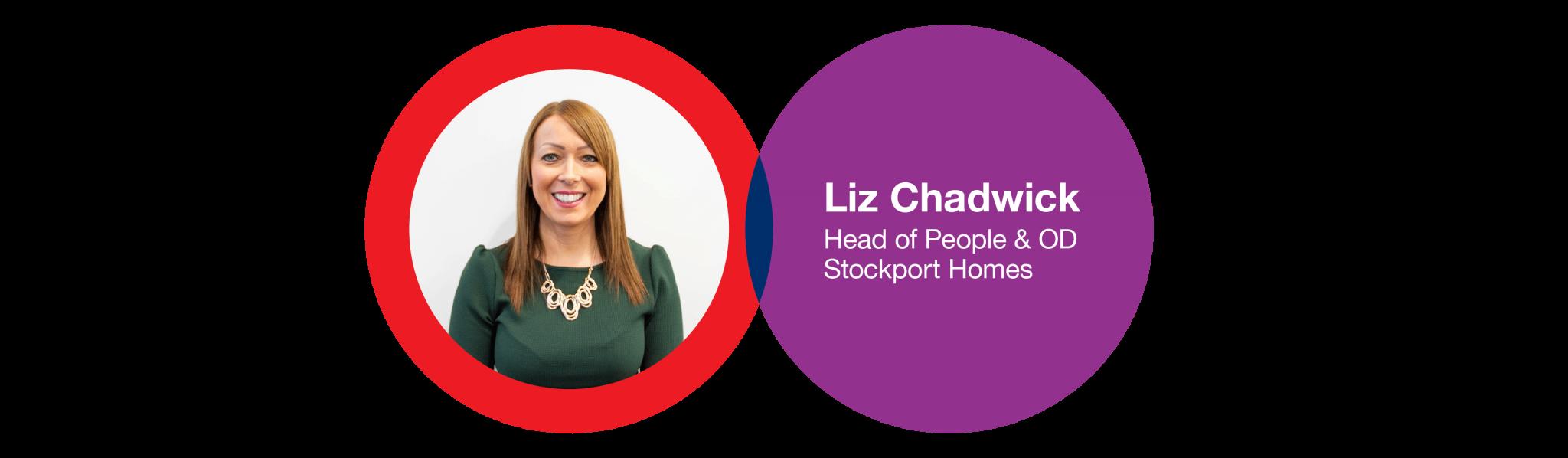 Liz Chadwick - Head of People & OD at Stockport Homes
