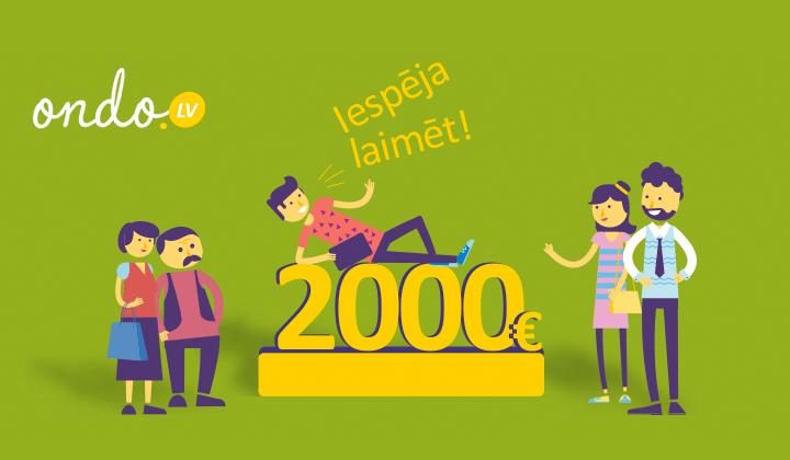 Piedalies izlozē un laimē 2000 EUR!