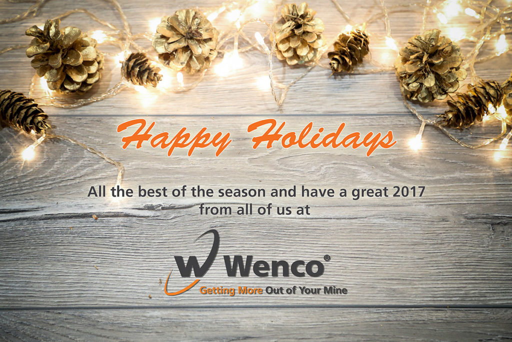 We'd like to take this moment to wish each and every one of you a truly wonderful holiday season this year. We've had an incredible year here at Wenco and we hope the very best for you and yours moving into the new year.