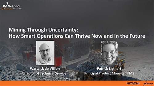 Webinar — Mining Through Uncertainty: How Smart Operations Can Thrive Now and In the Future