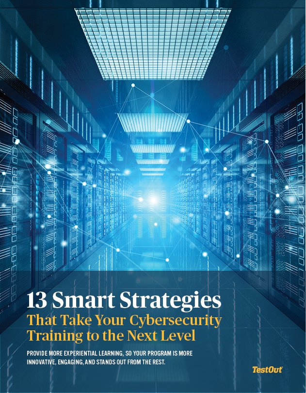 13 Smart Strategies That Take Your Cybersecurity Training to the Next Level