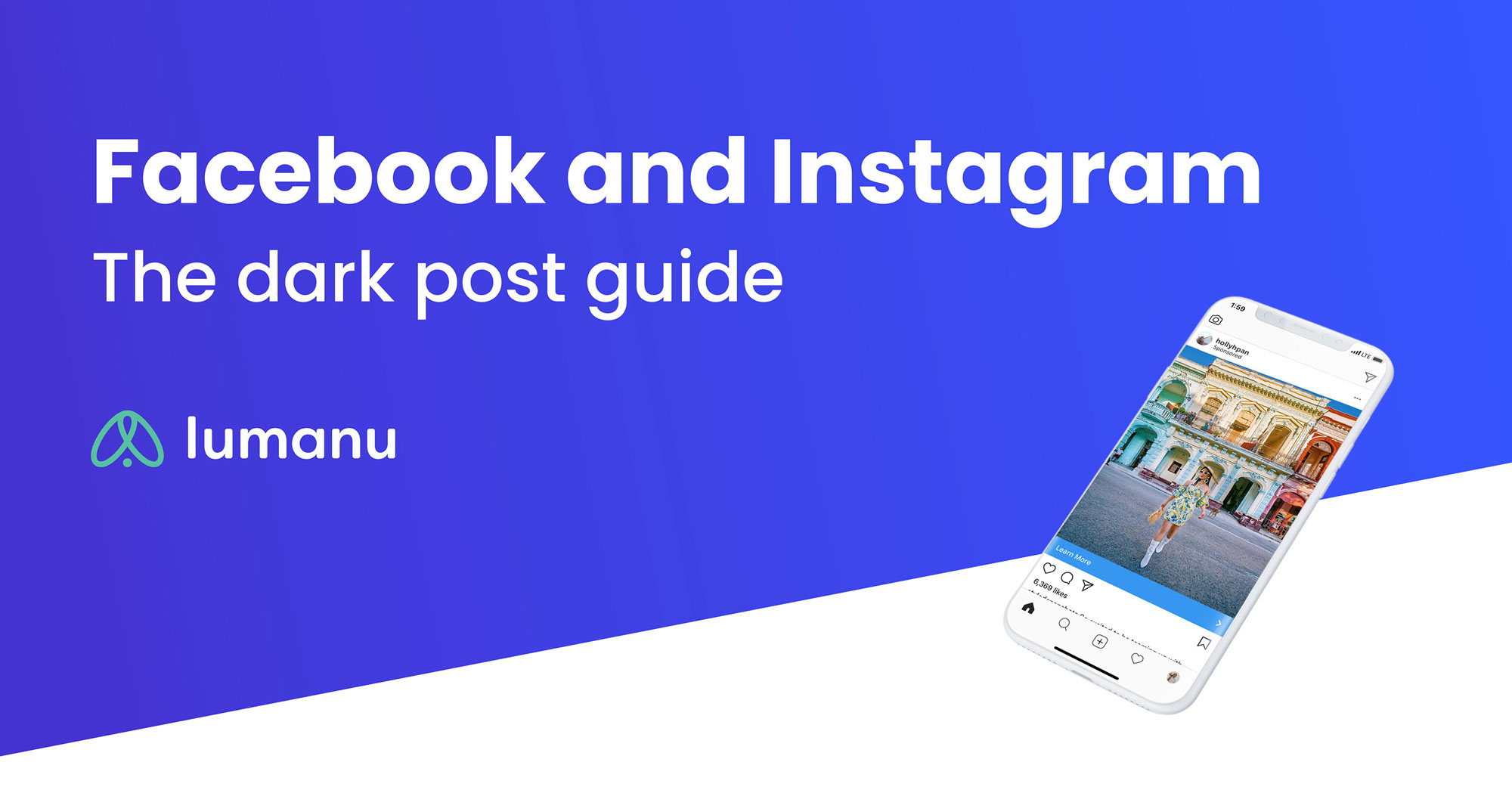 In-depth guide to Instagram and Facebook dark posts. How to set up and run them to deliver results with paid social.
