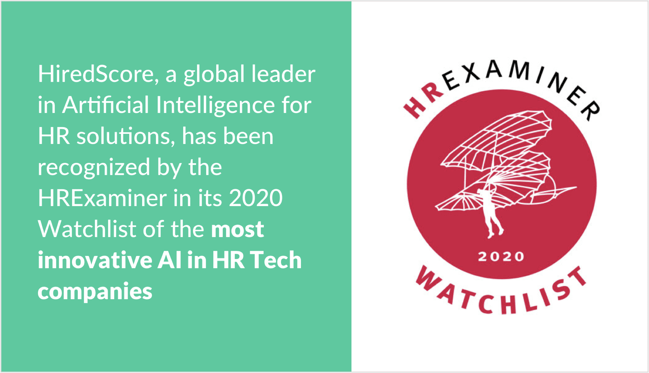 HiredScore Recognized by HRExaminer on 2020 HR Watchlist for Most Innovative AI