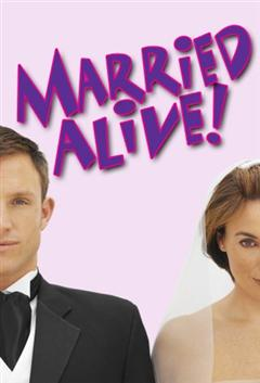 Married Alive!