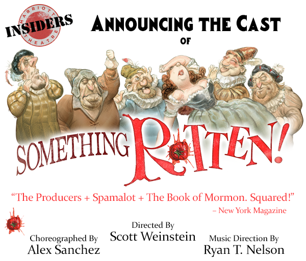 Announcing the cast of Something Rotten!