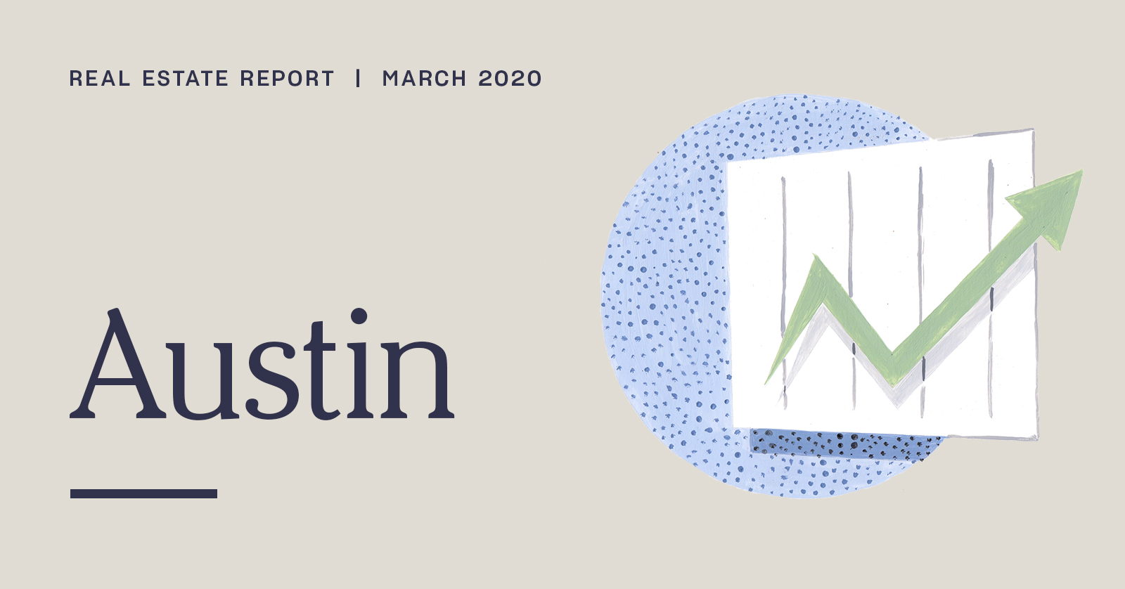 Austin Real Estate Report | March 2020