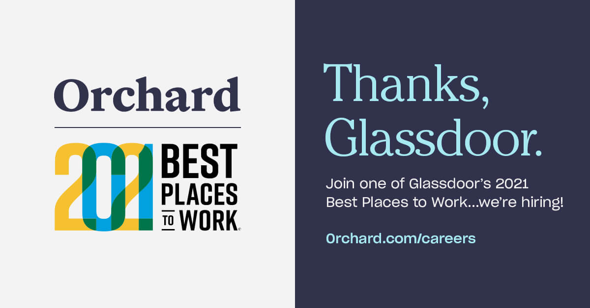 Glassdoor Recognizes Orchard as a Best Place to Work in 2021