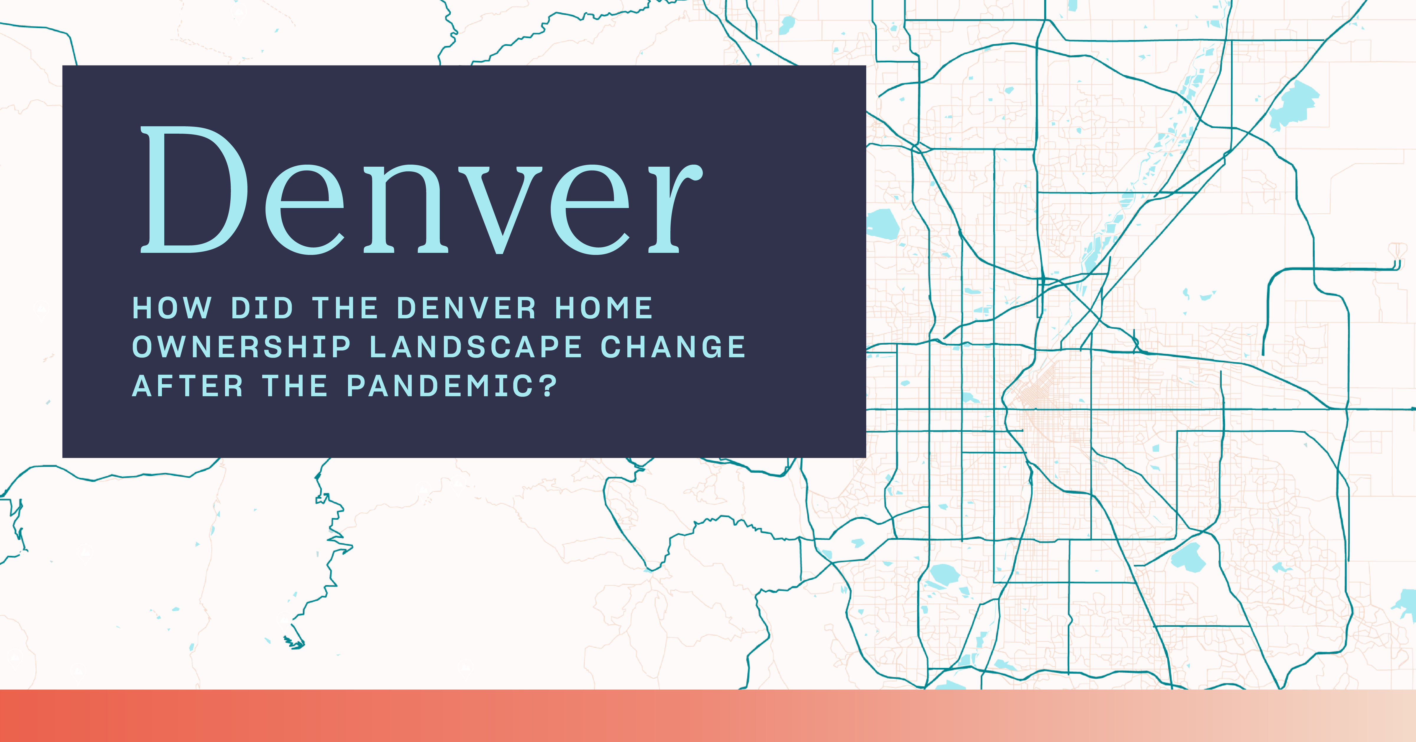 Where Is It Toughest to Buy a Home in Denver Post-Pandemic? A ZIP Code Breakdown