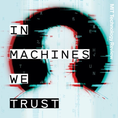 MIT Tech Review In Machines We Trust podcast logo