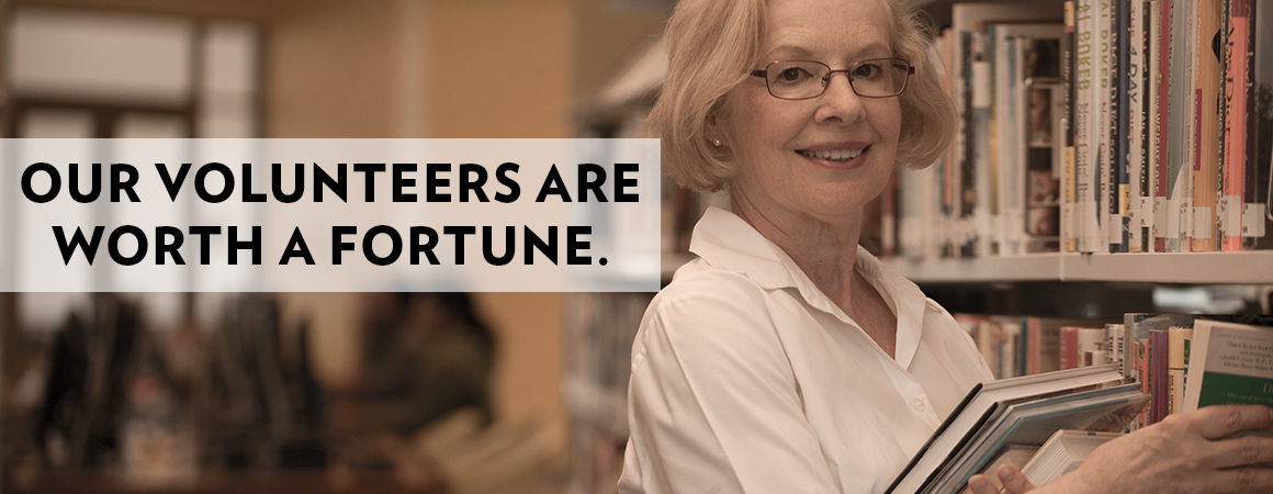 Our Volunteers Are Worth a Fortune