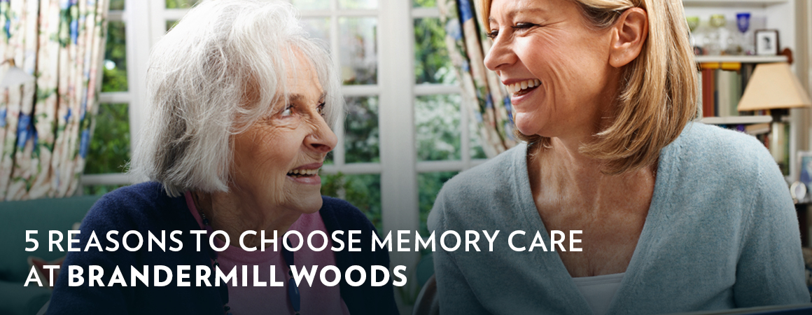 5 Reasons to Choose Memory Care at Brandermill Woods