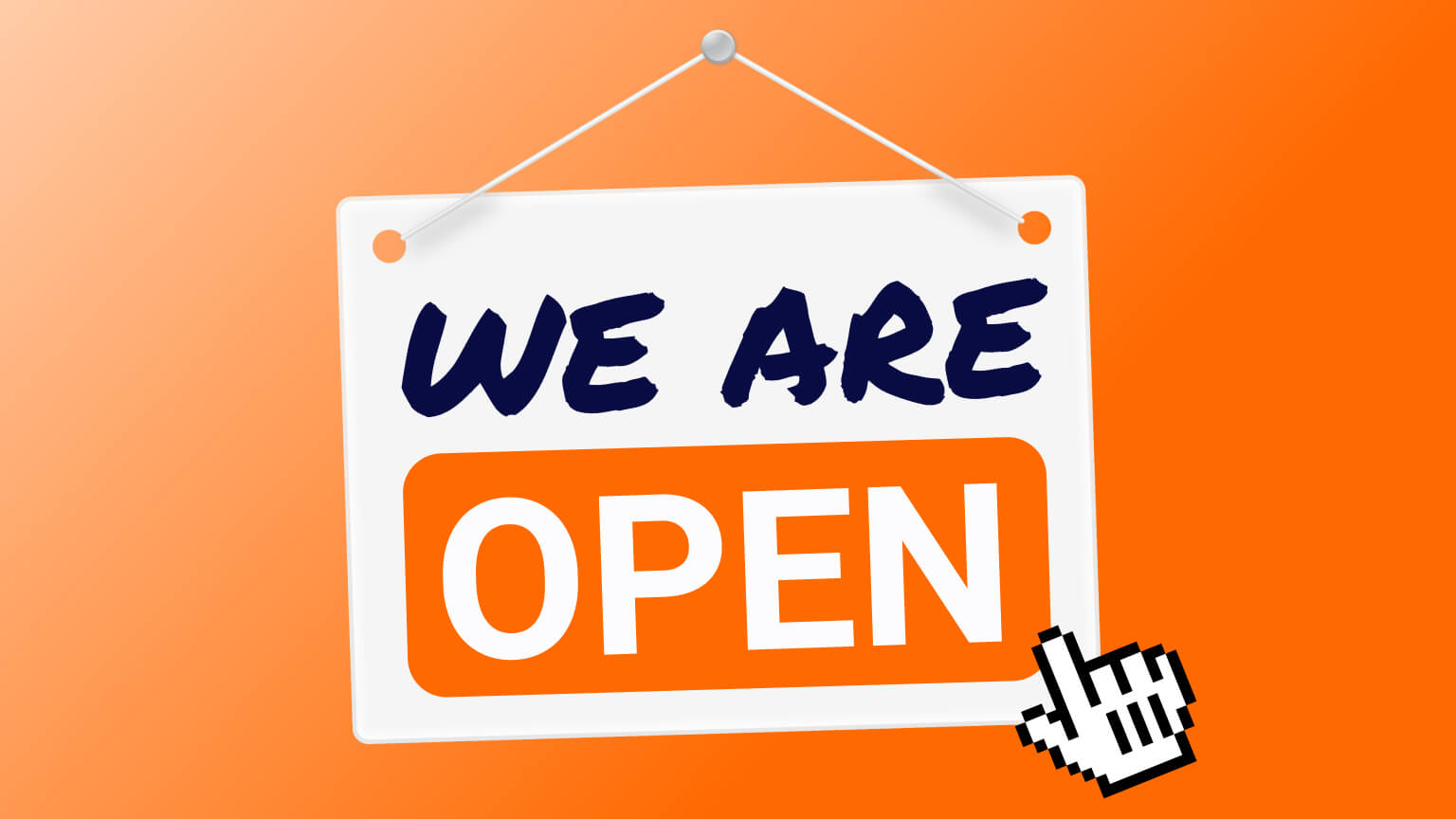 """""""We are open"""" sign with digital finger ready to click"""
