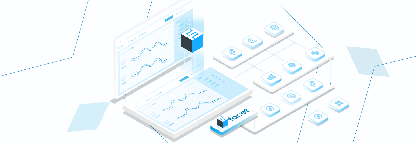 3 Advantages Facet Provides Over Traditional  Data Analytics Tools