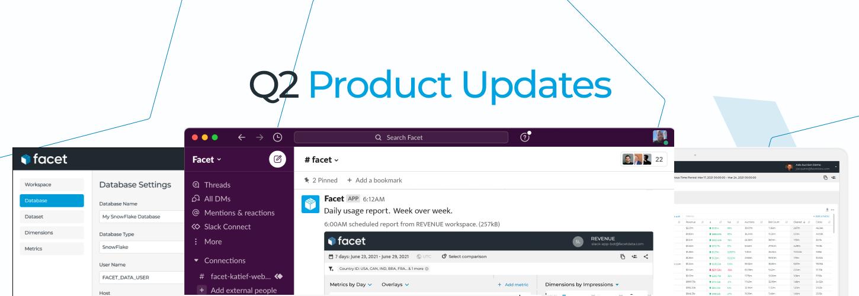 Q2 Product Updates