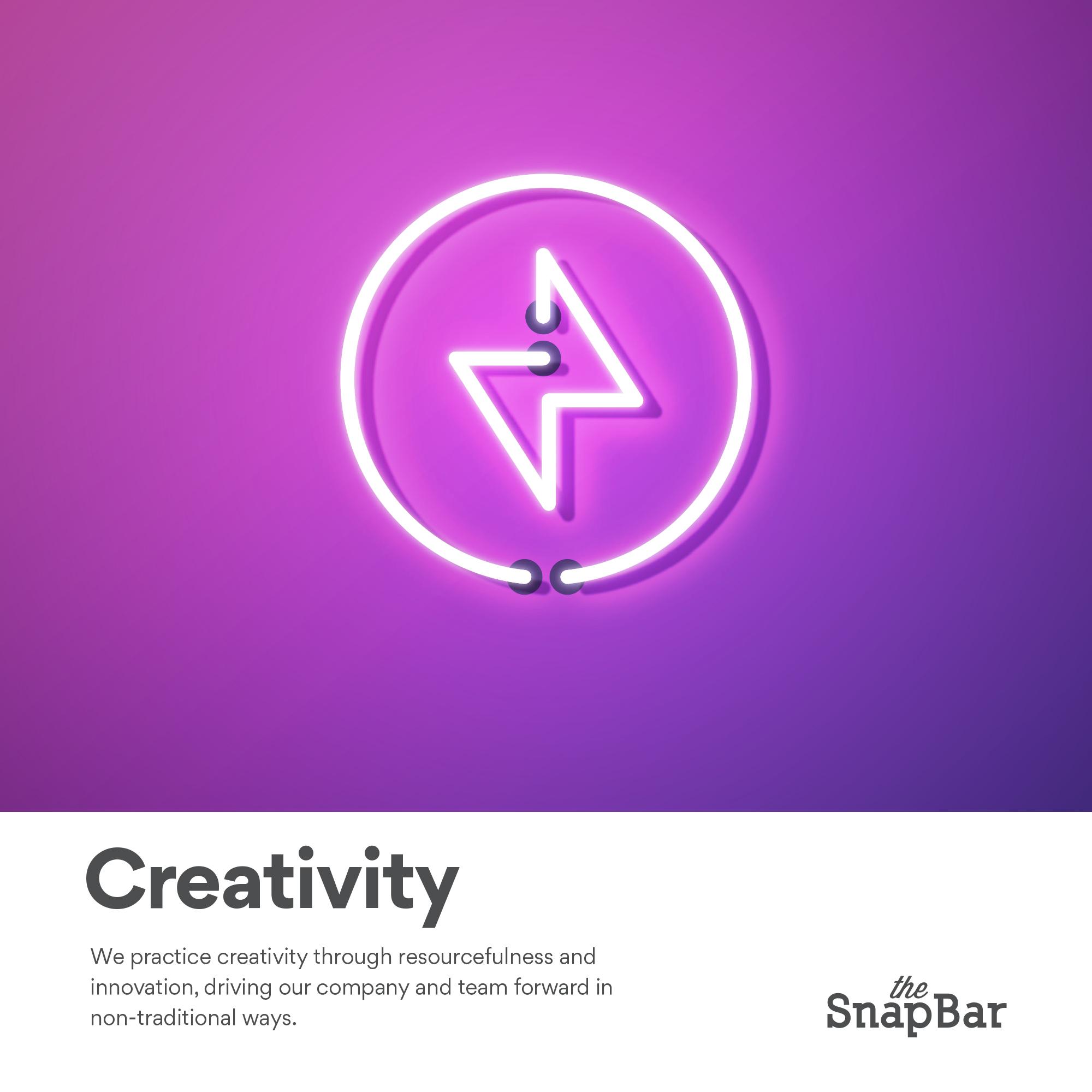 The SnapBar Core Values Creativity
