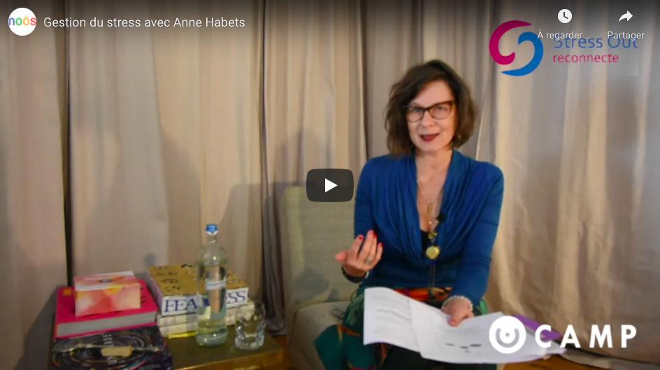 Gestion du stress avec Anne Habets
