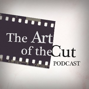 art of the cut podcast cover