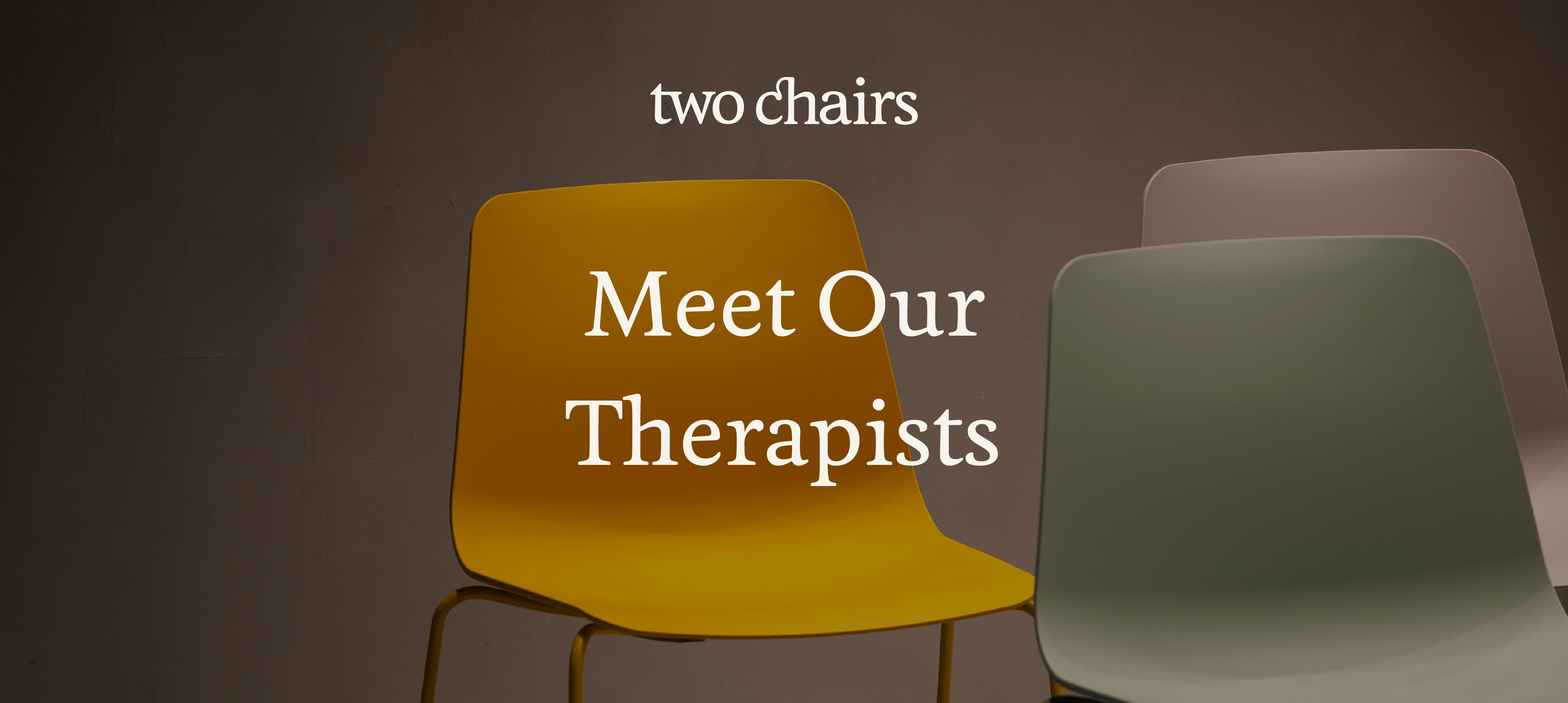 Matching Matters: Meet Our Therapists