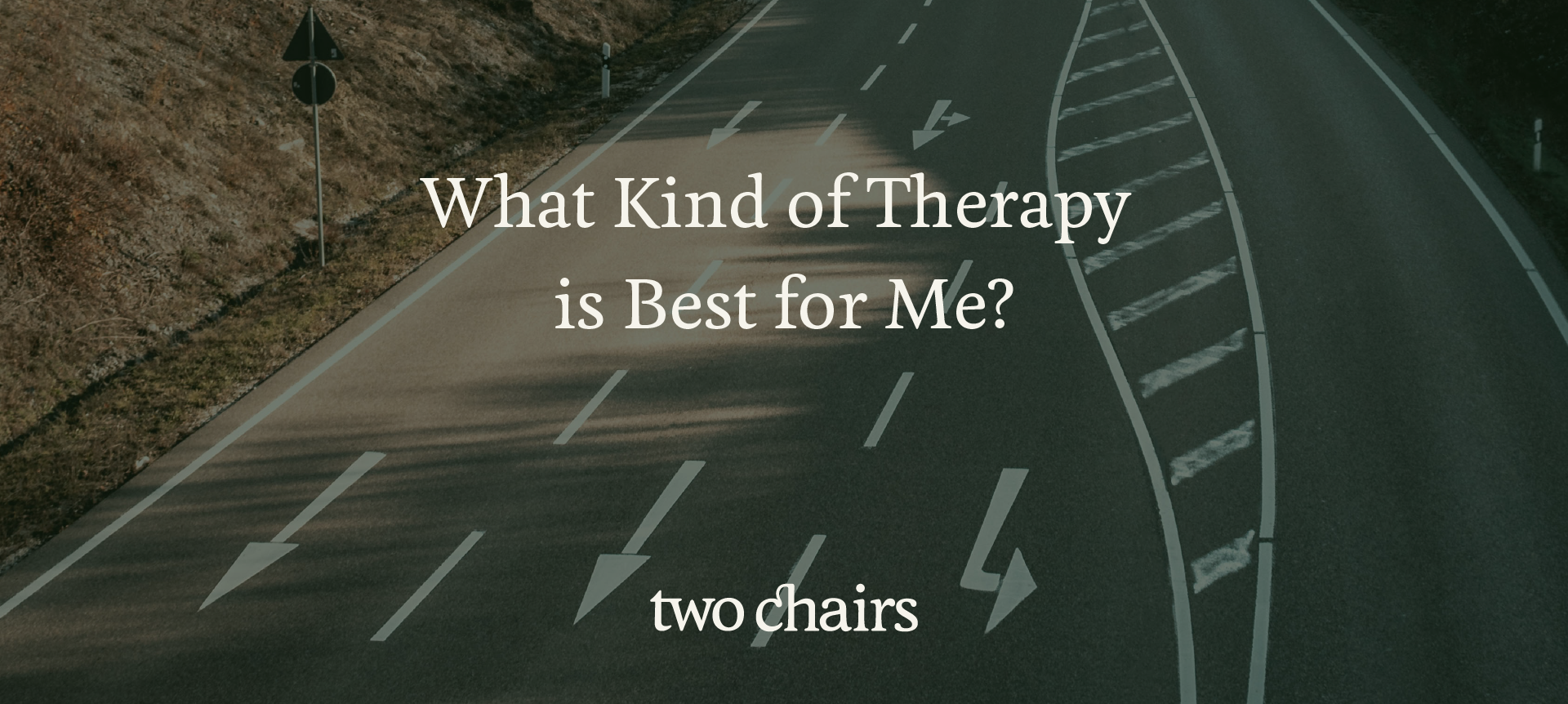 What Kind of Therapy is Best for Me?