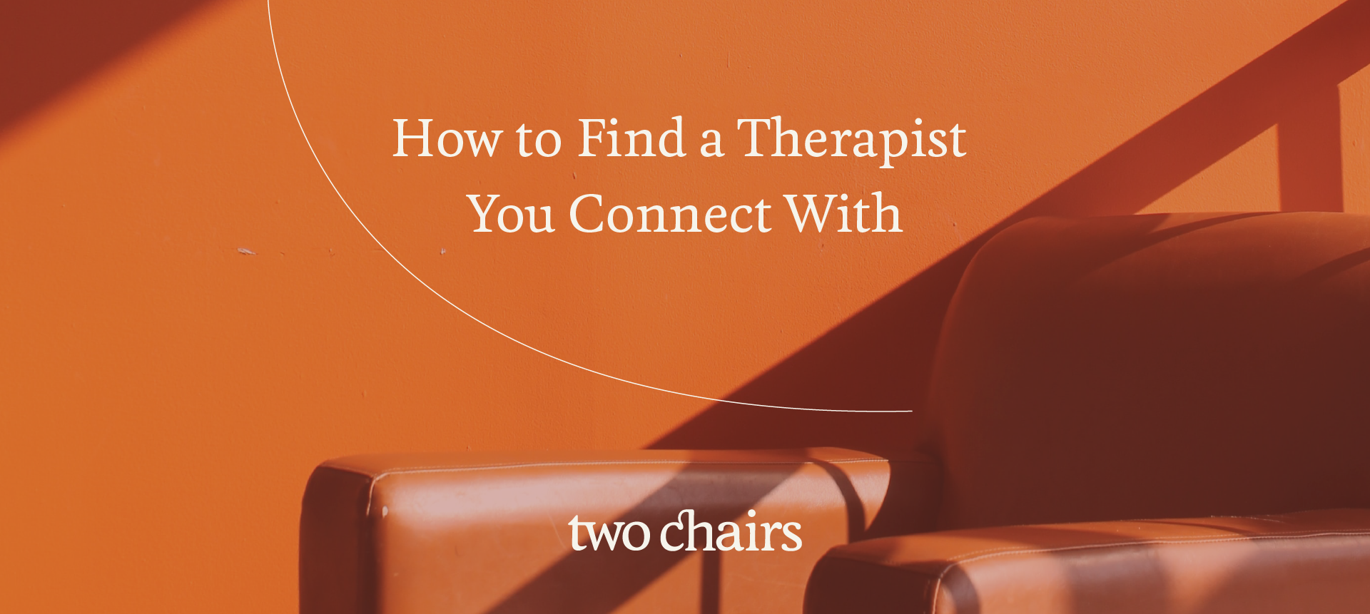 How to Find a Therapist You Connect With