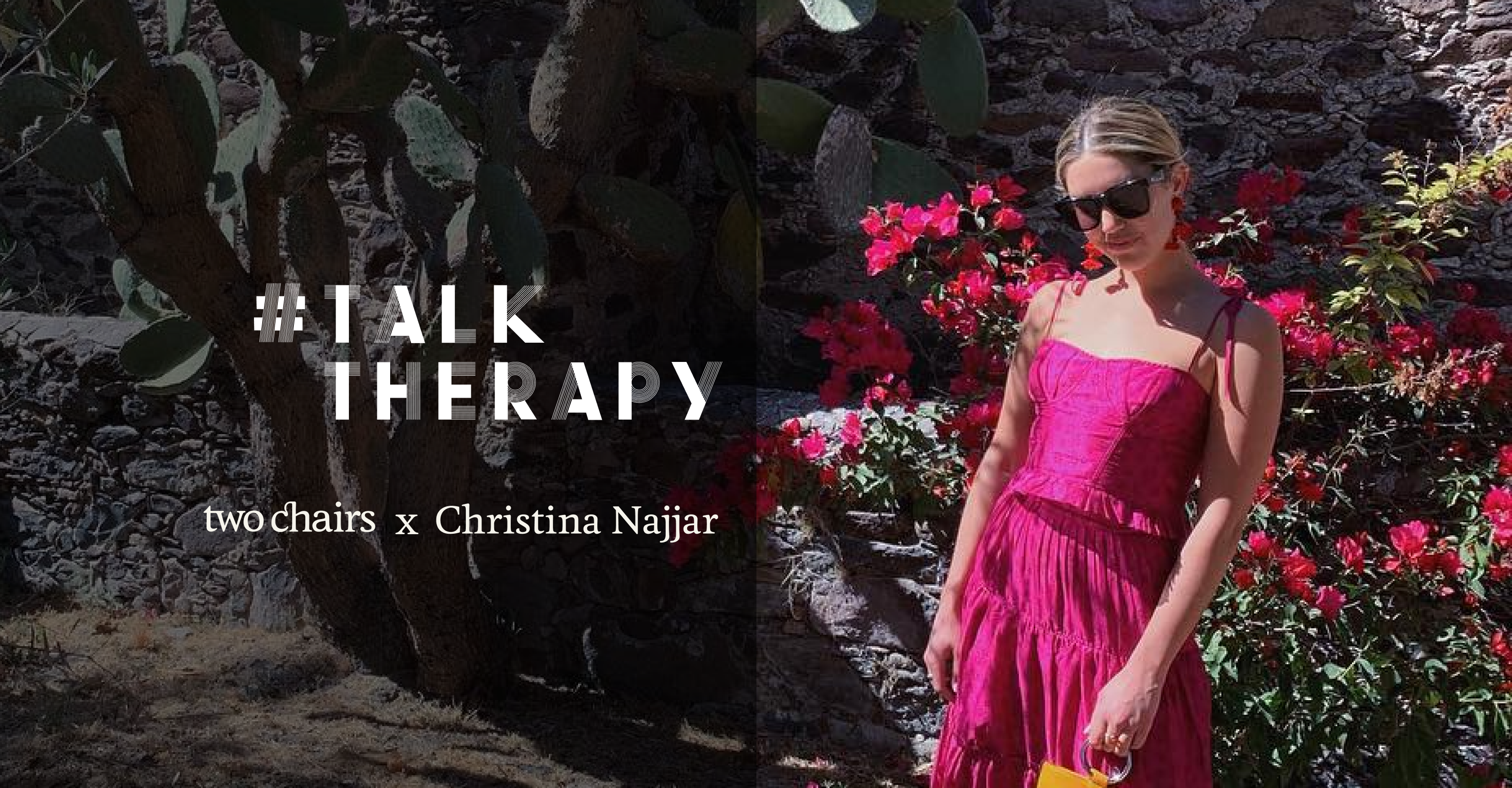 #TalkTherapy with Christina Najjar, Content Creator + Writer @itsmetinx