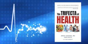Trifecta of Health Book